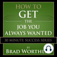 How to Get the Job You Always Wanted