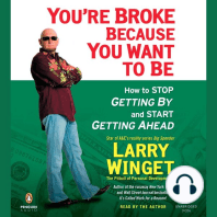 You're Broke Because You Want to Be