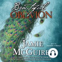 Beautiful Oblivion: A Novel