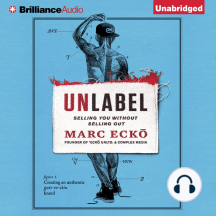 Unlabel: Selling You Without Selling Out
