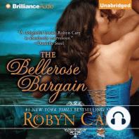 The Bellerose Bargain