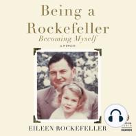 Being a Rockefeller, Becoming Myself