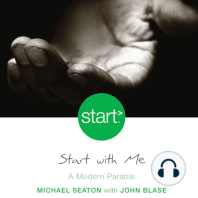 Start With Me: A Modern Parable