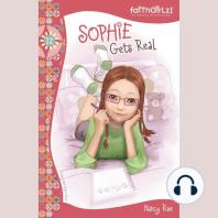 Sophie Gets Real