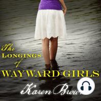 The Longings of Wayward Girls