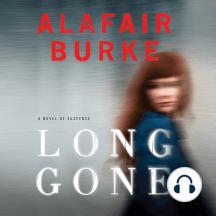 Long Gone: A Novel Of Suspense
