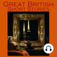 Great British Short Stories