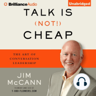 Talk Is (Not!) Cheap
