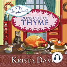 The Diva Runs Out of Thyme: A Domestic Diva Mystery
