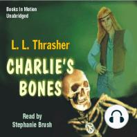 Charlie's Bones