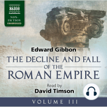 Decline and Fall of the Roman Empire, The - Volume III