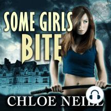 Some Girls Bite: A Chicagoland Vampires Novella