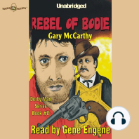 Rebel Of Bodie
