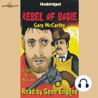 Rebel Of Bodie