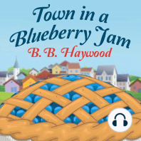 Town in a Blueberry Jam