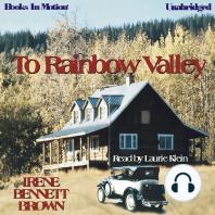 To Rainbow Valley