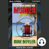 Retirement Homes Are Murder