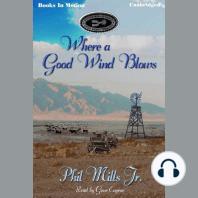 Where A Good Wind Blows