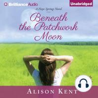 Beneath the Patchwork Moon