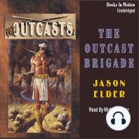 The Outcast Brigade
