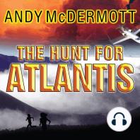 The Hunt for Atlantis