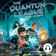 Quantum League #1: Spell Robbers