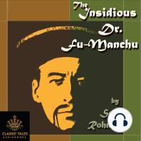 The Insidious Dr. Fu-Manchu: Fu Manchu, Book 1