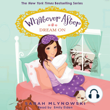 Dream On: Whatever After, Book 4