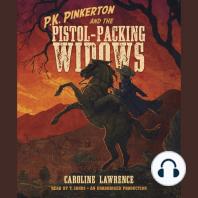 P.K. Pinkerton and the Pistol-Packing Widows