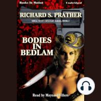 Bodies in Bedlam