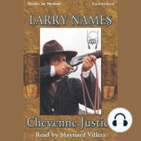Cheyenne Justice