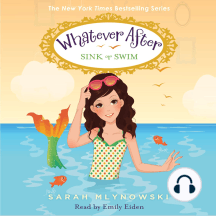 Sink or Swim: Whatever After, Book 3