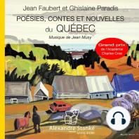 Poésies, contes et nouvelles du Québec / Poems, stories and news from Quebec