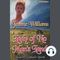 Lady of No Man's Land