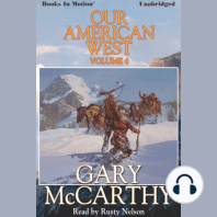 Our American West, Vol 4