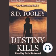 Destiny Kills