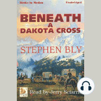 Beneath a Dakota Cross