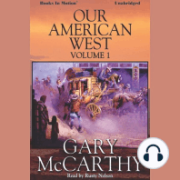 Our American West, Vol 1