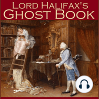 Lord Halifax's Ghost Book: The Two Books Complete in One Volume