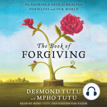 The Book of Forgiving: The Four-fold Path of Healing for Oursel