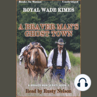 A Braver Man's Ghost Town