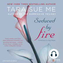 Seduced By Fire: A Partners in Play Novel, Book 1