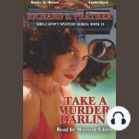 Take a Murder, Darling
