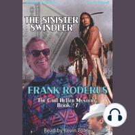 The Sinister Swindler