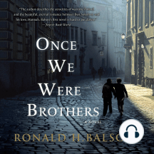 Once We Were Brothers: A Novel