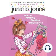 Junie B. Jones and the Mushy Gushy Valentime: Junie B. Jones #14