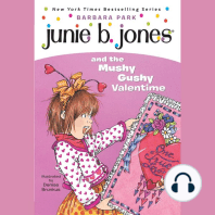 Junie B. Jones and the Mushy Gushy Valentime