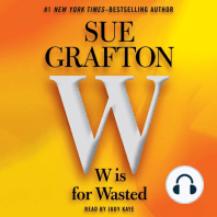 W is For Wasted