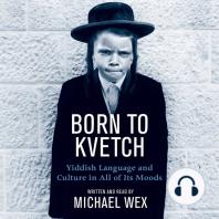 Born To Kvetch