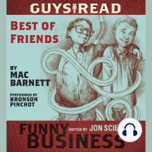 Guys Read: Best of Friends: A Story from Guys Read: Funny Business